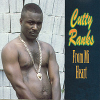 Cutty Ranks - From Mi Heart