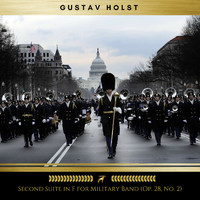 Gustav Holst - Second Suite in F for Military Band: Op. 28, No. 2 (Golden Deer Classics)