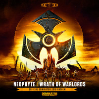 Neophyte - Wrath of Warlords (Official Dominator 2018 Anthem)
