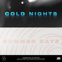 A R I Z O N A - COLD NIGHTS // SUMMER DAYS