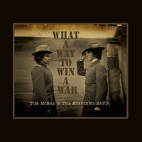 Tom McRae - What a Way to Win a War