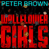 Peter Brown - Wallflower Girls