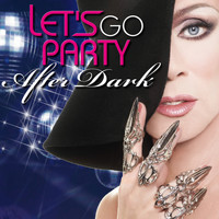 After Dark - Let's Go Party After Dark