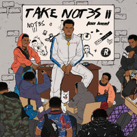 Not3s - Take Not3s II (Explicit)
