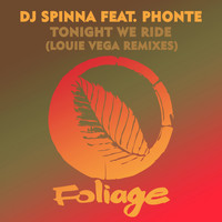DJ Spinna - Tonight We Ride (Louie Vega Remixes)