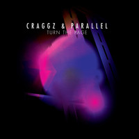 Craggz and Parallel - Turn The Page