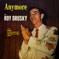 Roy Drusky - Anymore with Roy Drusky