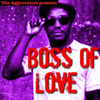 Delroy Wilson - Boss of Love