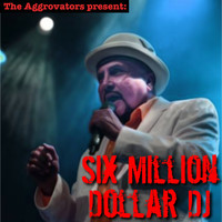 Dennis Alcapone - Six Million Dollar DJ