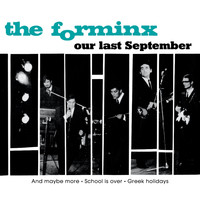 The Forminx - Our Last September