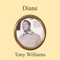 Tony Williams - Diane