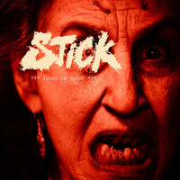 Stick - Jusqu'en enfer (Explicit)
