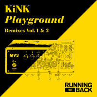 KiNK - Playground Remixes Vol. 1 & 2