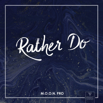 M.O.O.N. Pro - Rather Do