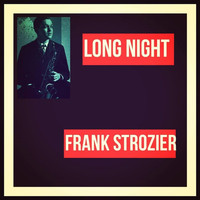 Frank Strozier - Long Night