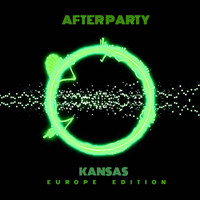 Kansas - After Party (Europe Edition)