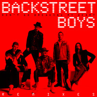 Backstreet Boys - Don't Go Breaking My Heart (The Remixes)