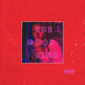 Ottawa - The Good Kind