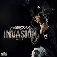 Neon - Invasion, Vol. 2 (Explicit)