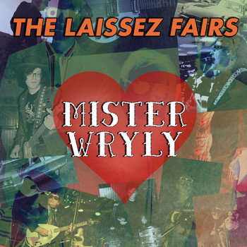 The Laissez Fairs - Mister Wryly