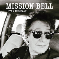 Stan Ridgway - Mission Bell