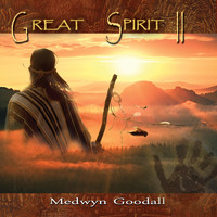 Medwyn Goodall - Great Spirit 2