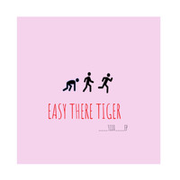 Easy There Tiger - 3110 - EP (Explicit)