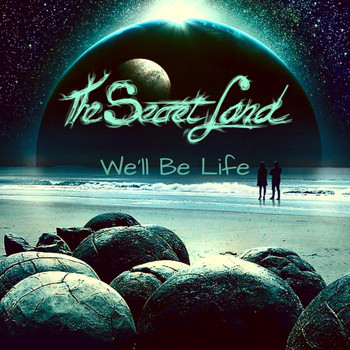 The Secret Land - We'll Be Life