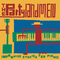 The Partylandmen - Improvise Studies for Piano