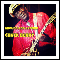 Chuck Berry - Around and Around