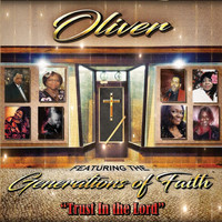 OLIVER - Trust in the Lord (feat. Generations of Faith)