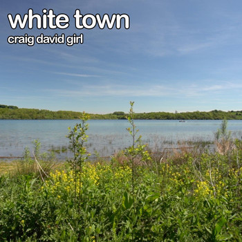 White Town - Craig David Girl
