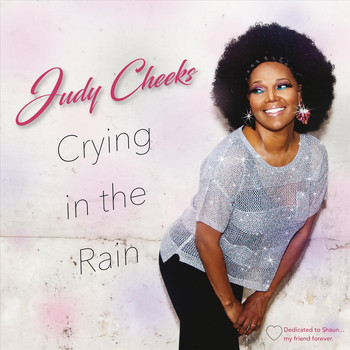 Judy Cheeks - Crying in the Rain