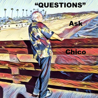 Chico - Questions