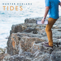Hunter Deblanc - Tides