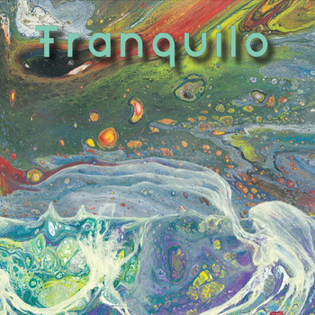 Tranquilo - Tidal Waves