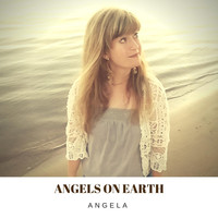 Angela - Angels on Earth
