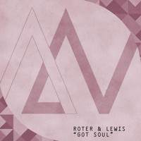Roter & Lewis - Got Soul