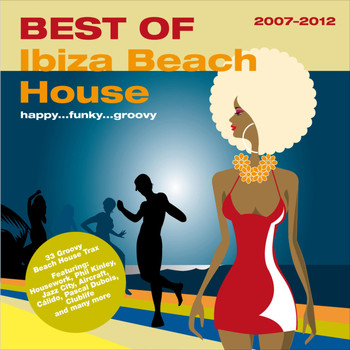 Various Artists - Best Of - Ibiza Beach House 2007-2012