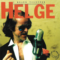 Helge Schneider - I Brake Together
