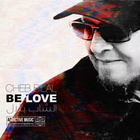 Cheb Bilal - Be Love