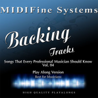MIDIFine Systems - Songs That Every Professional Musician Should Know, Vol. 04 (Play Along Version)