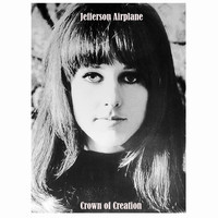 Jefferson Airplane - Crown Of Creation ([Bonus Tracks])