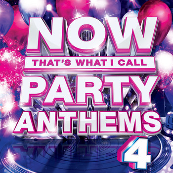 Various Artists - NOW Party Anthems, Vol. 4
