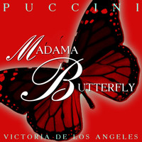 Victoria De Los Angeles - Madama Butterfly