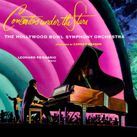 Hollywood Bowl Symphony Orchestra, Carmen Dragon and Leonard Pennario - Concertos Under The Stars