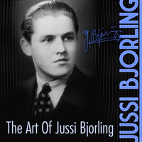 Jussi Björling - The Art Of Jussi Bjorling