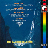 Zagreb Soloists - Martinu: Sextet for String Orchestra