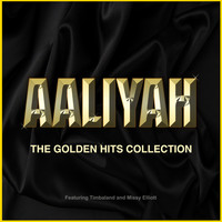 Aaliyah - Aaliyah - The Golden Hits Collection