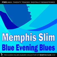 Memphis Slim - Blue Evening Blues